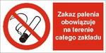 Zakaz palenia na terenie całego zakładu